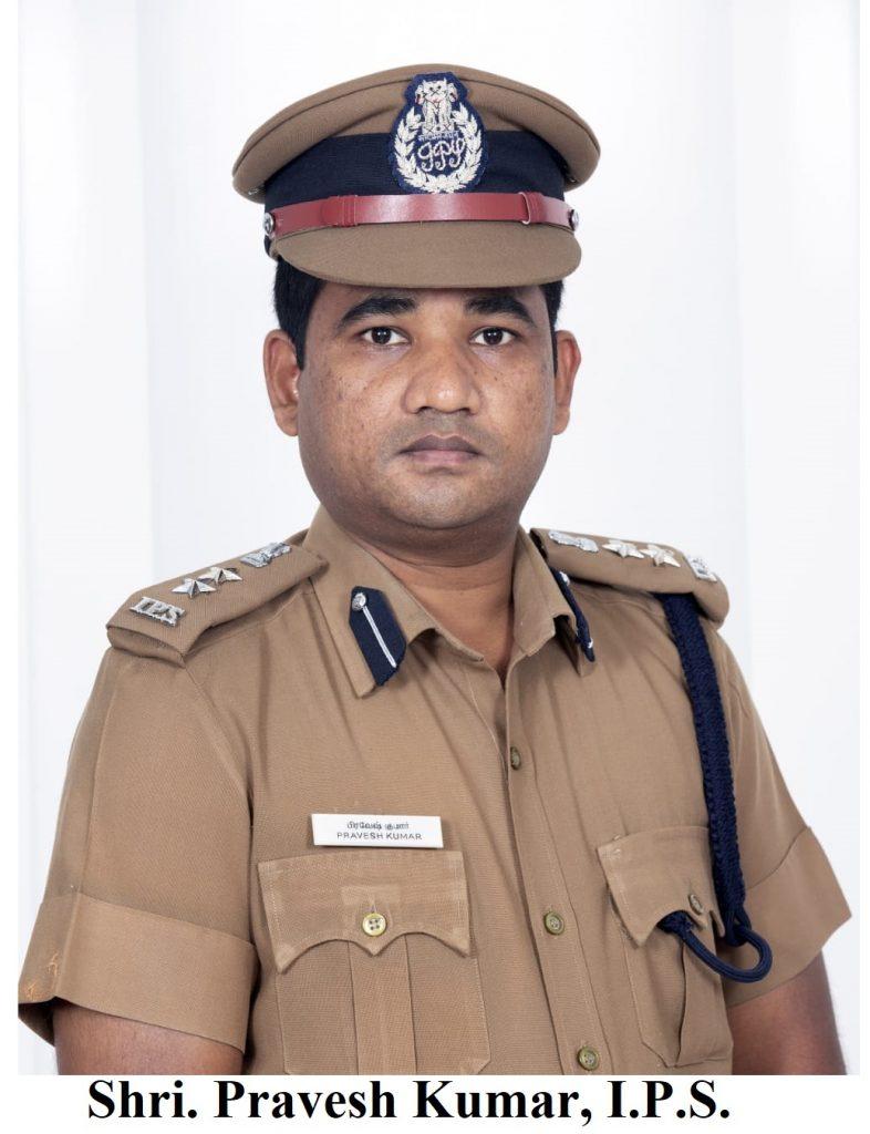 Shri. Pravesh Kumar, I.P.S.