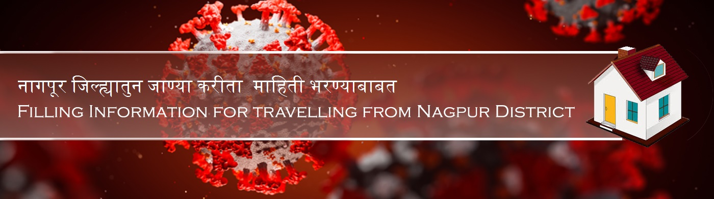 Information for travelling from Nagpur District for Travel E-Pass
