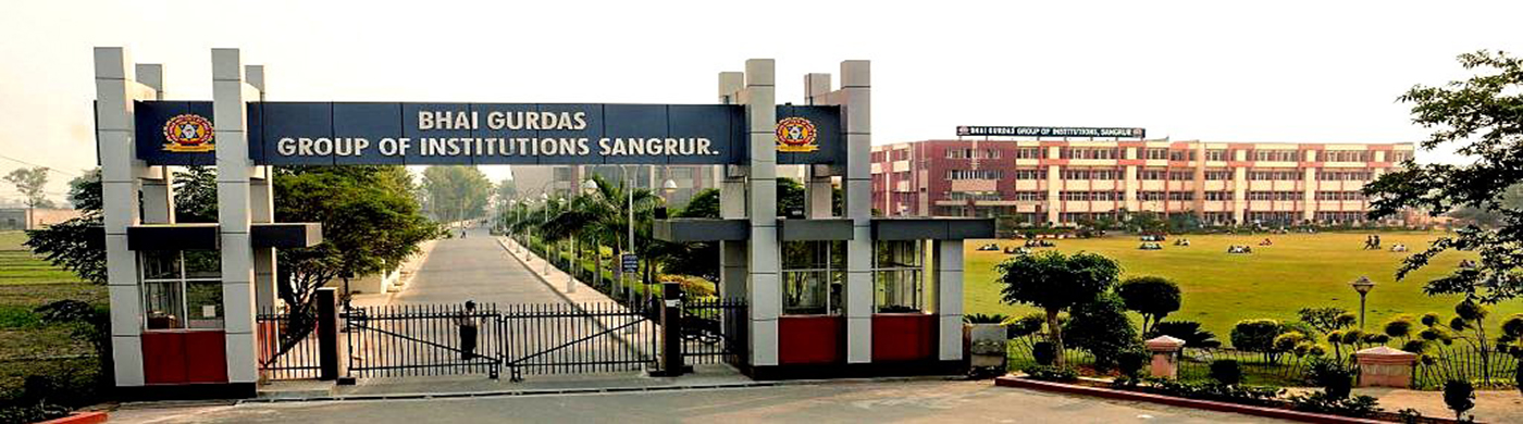 BHAI GURDAS GROUP OF INSTITUTIONS DISTRICT SANGRUR