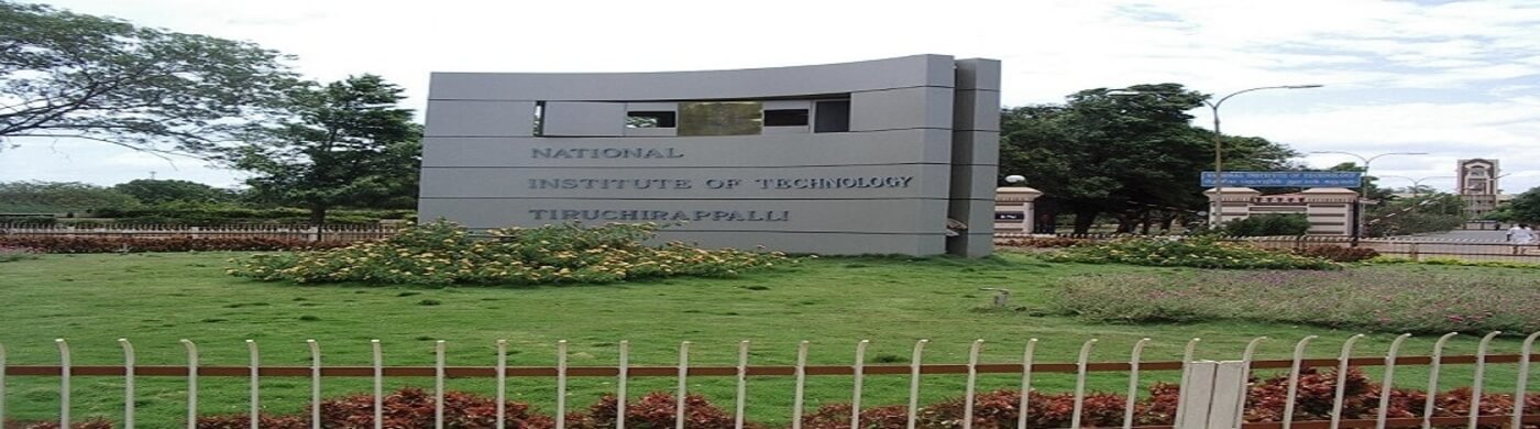 National Institute of Technology , Tiruchirappalli