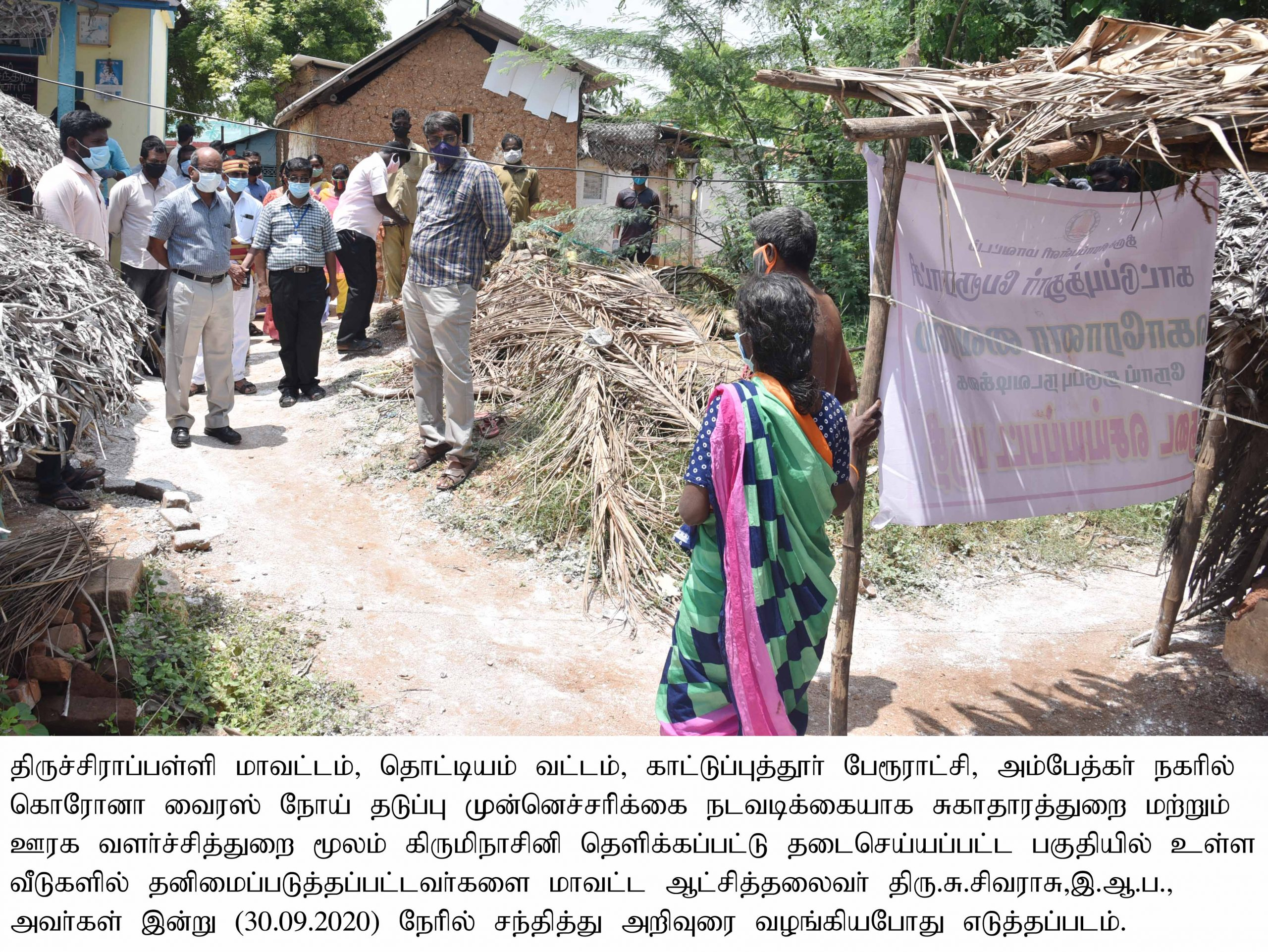 District Collector Inspected the Containment areas in Thottiyam Taluks on 30-09-2020